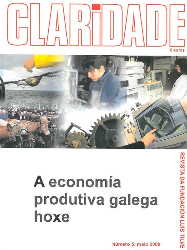 Nº5 Revista Claridade - A economía produtiva galega hoxe