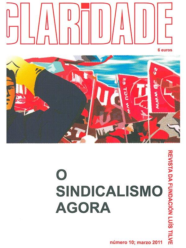 Nº10 Revista Claridade - O sindicalismo agora