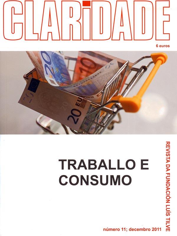 Nº11 Revista Claridade - Traballo e consumo